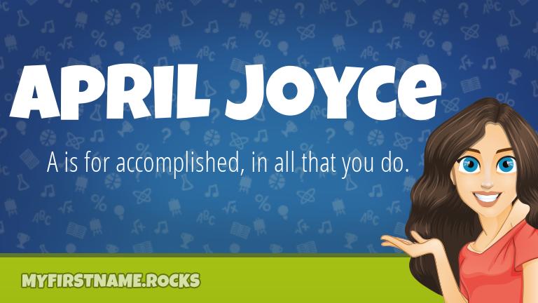 My First Name April Joyce Rocks!