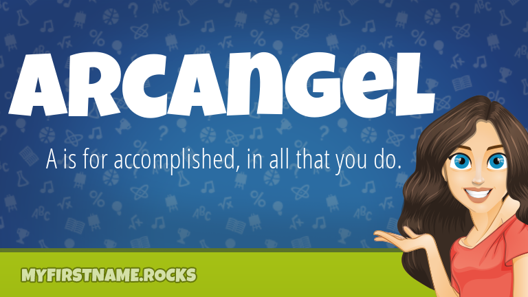 My First Name Arcangel Rocks!