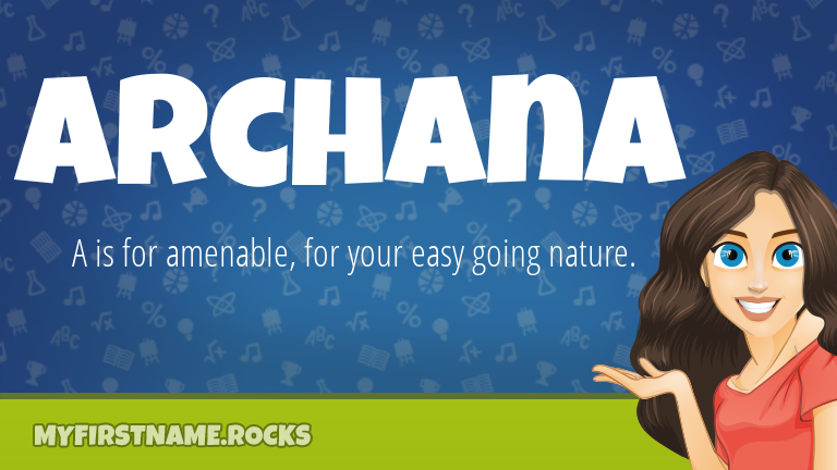 My First Name Archana Rocks!