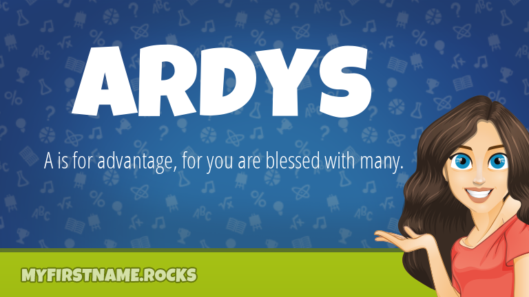 My First Name Ardys Rocks!