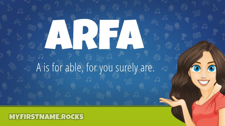 My First Name Arfa Rocks!