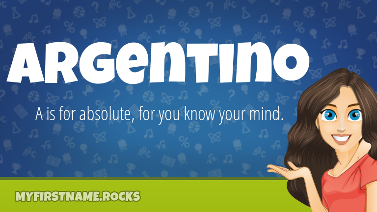 My First Name Argentino Rocks!