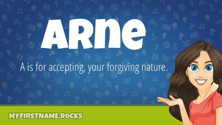 My First Name Arne Rocks!