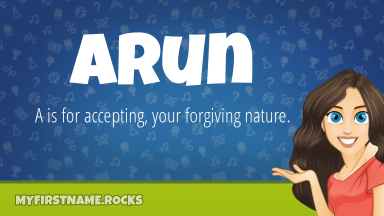 My First Name Arun Rocks!