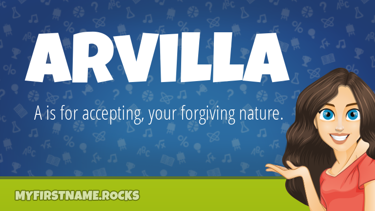 My First Name Arvilla Rocks!