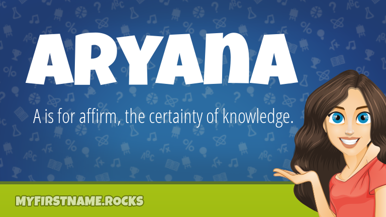 My First Name Aryana Rocks!