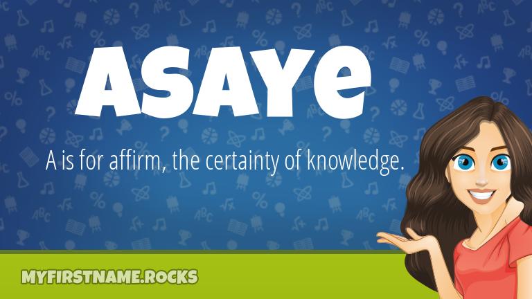 My First Name Asaye Rocks!