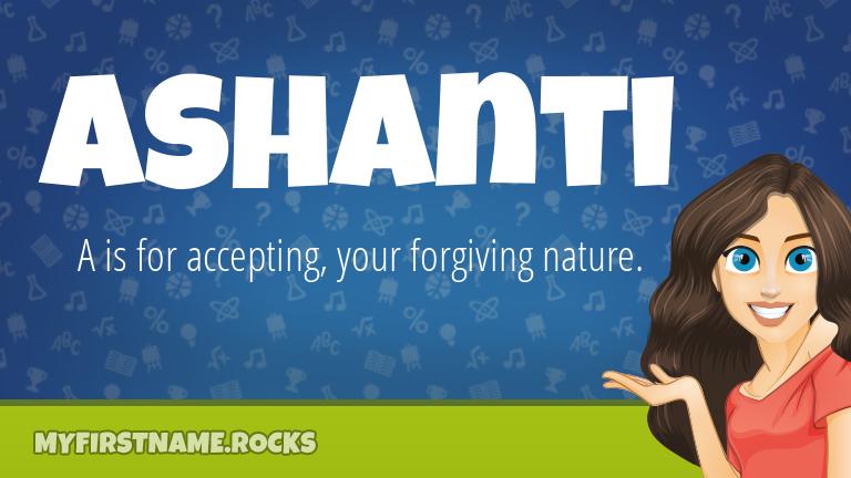 My First Name Ashanti Rocks!