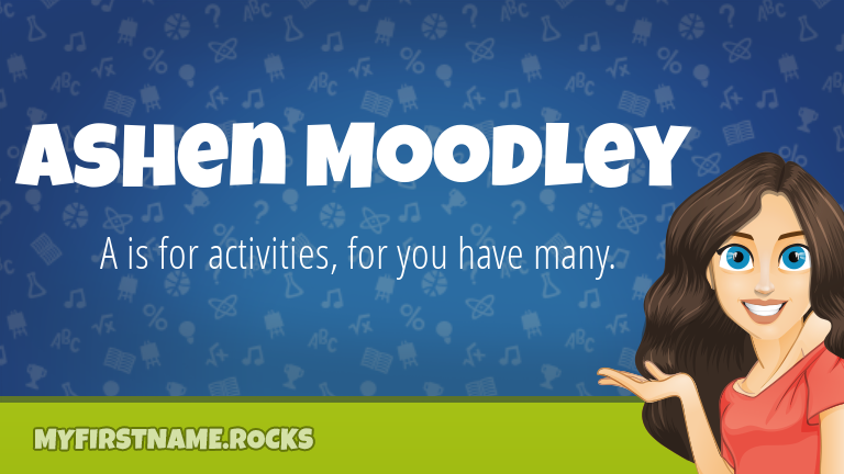 My First Name Ashen Moodley Rocks!