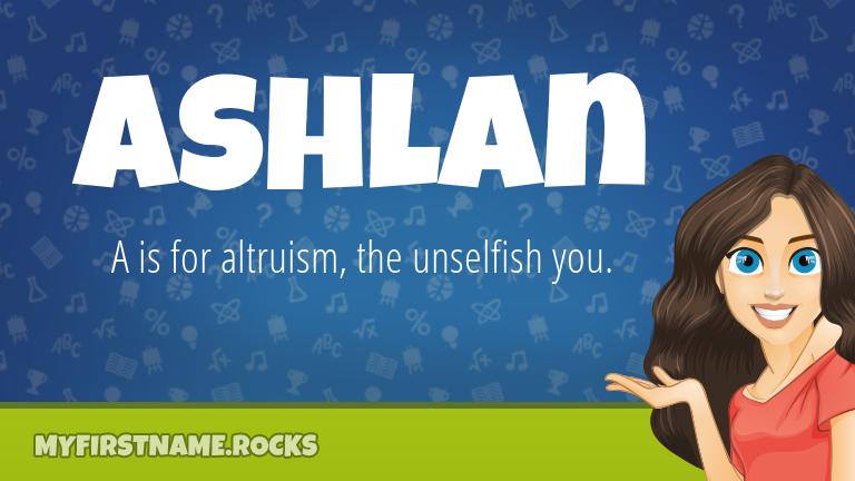 My First Name Ashlan Rocks!