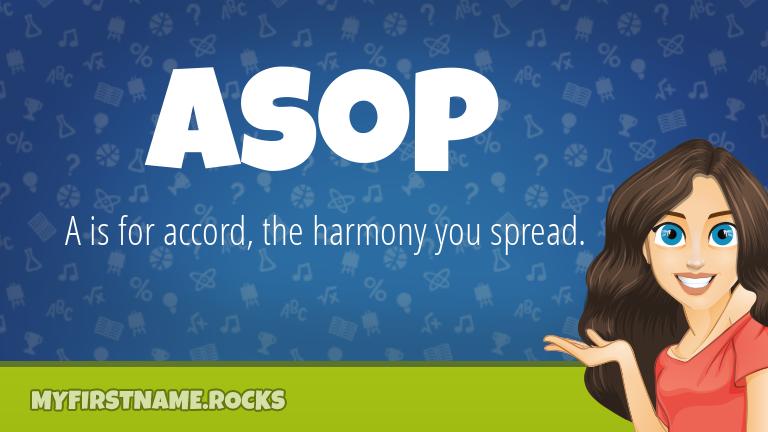My First Name Asop Rocks!