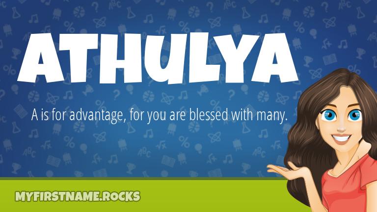 My First Name Athulya Rocks!