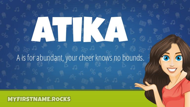 My First Name Atika Rocks!