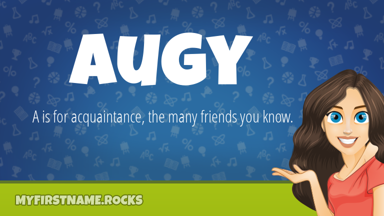 My First Name Augy Rocks!