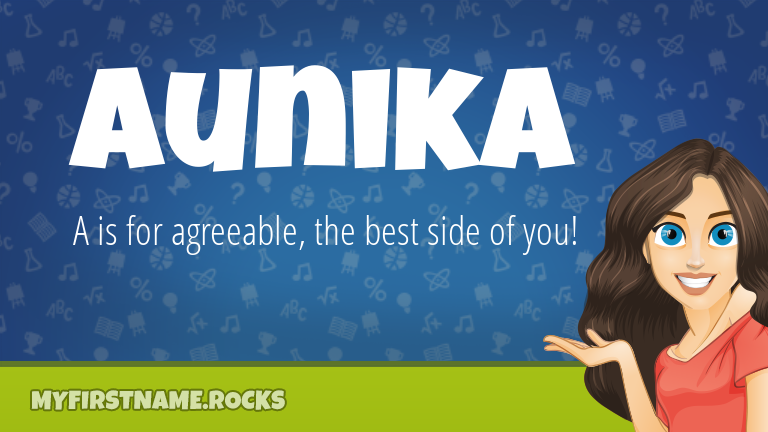 My First Name Aunika Rocks!