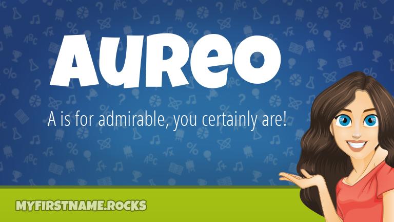 My First Name Aureo Rocks!