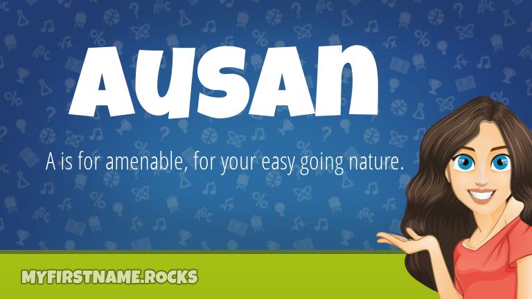 My First Name Ausan Rocks!