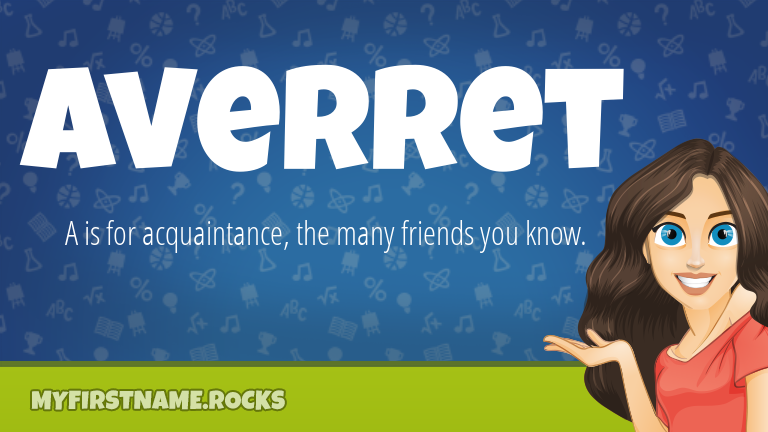 My First Name Averret Rocks!