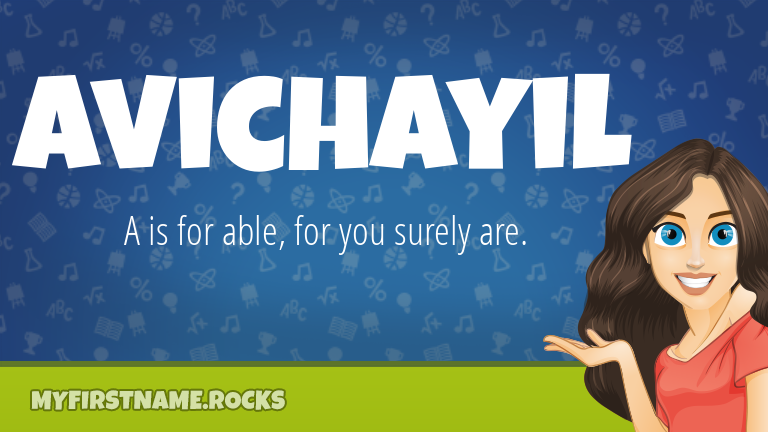 My First Name Avichayil Rocks!
