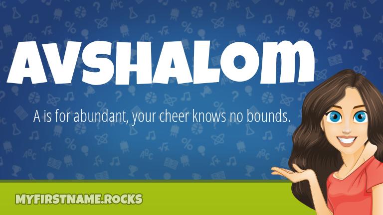 My First Name Avshalom Rocks!