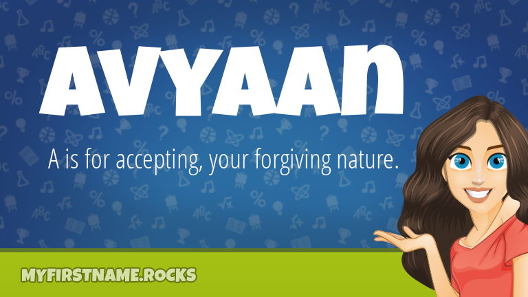 My First Name Avyaan Rocks!