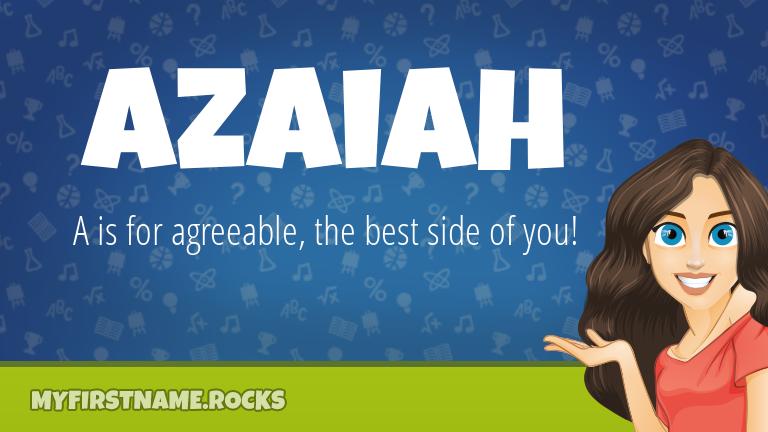 My First Name Azaiah Rocks!