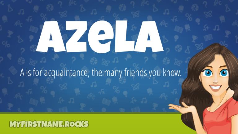 My First Name Azela Rocks!