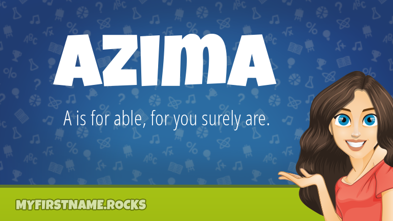 My First Name Azima Rocks!