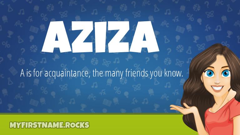 My First Name Aziza Rocks!