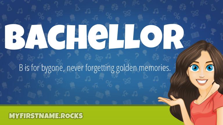 My First Name Bachellor Rocks!