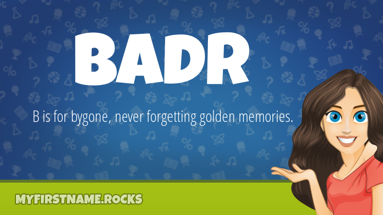 My First Name Badr Rocks!