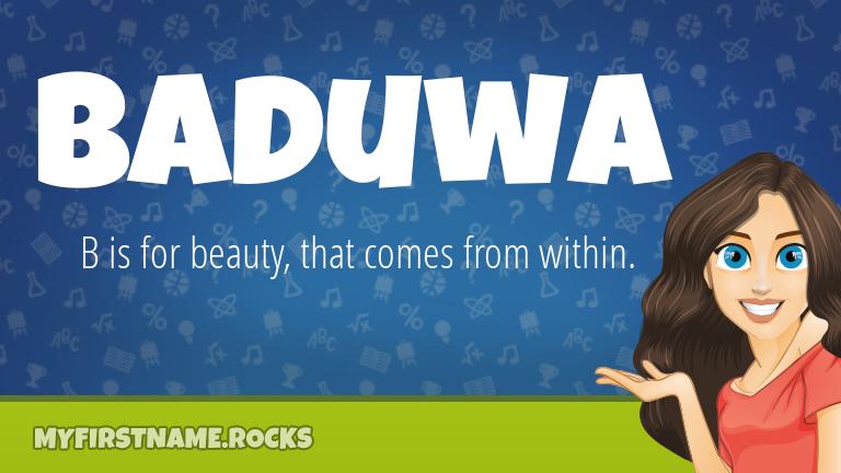 My First Name Baduwa Rocks!
