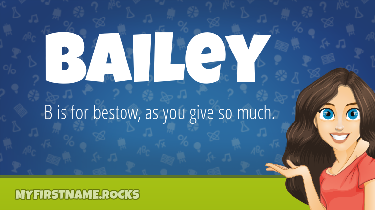 My First Name Bailey Rocks!