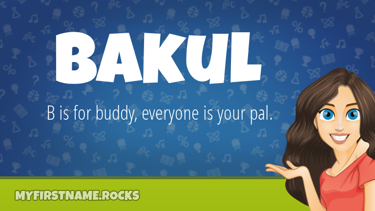 My First Name Bakul Rocks!