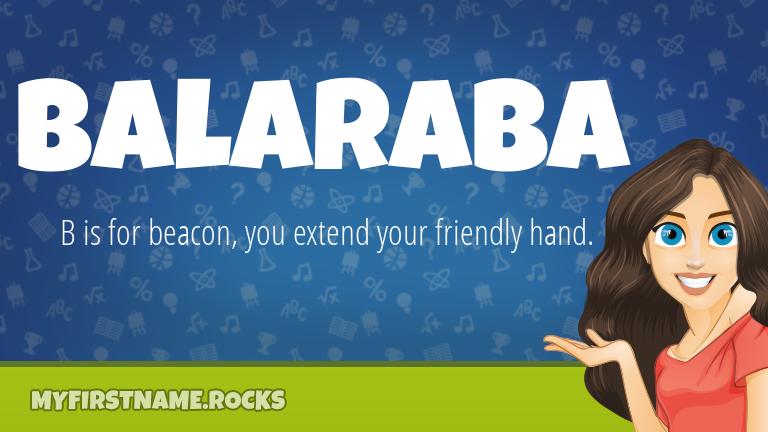 My First Name Balaraba Rocks!