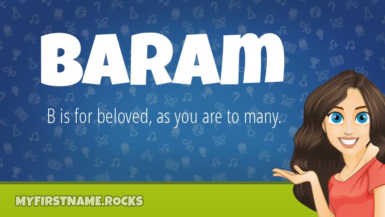 My First Name Baram Rocks!