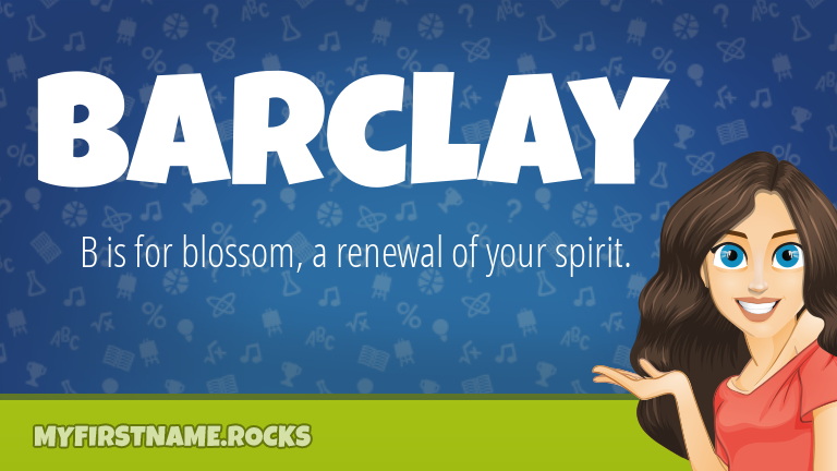 My First Name Barclay Rocks!