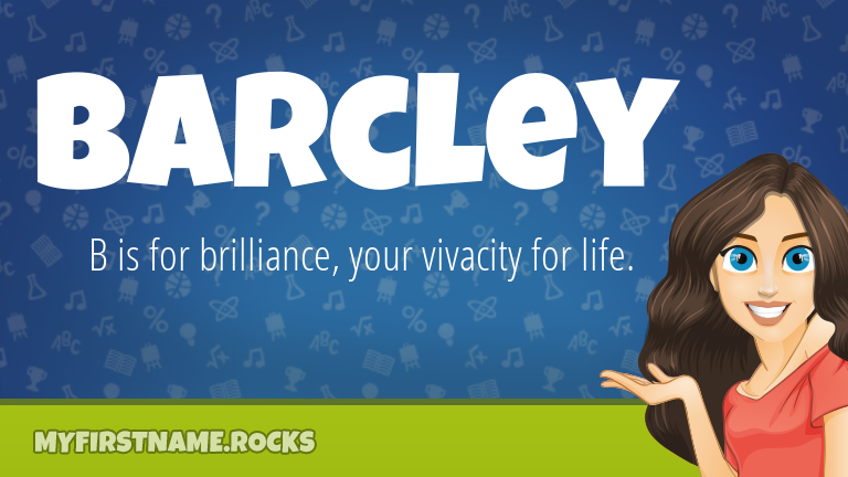 My First Name Barcley Rocks!