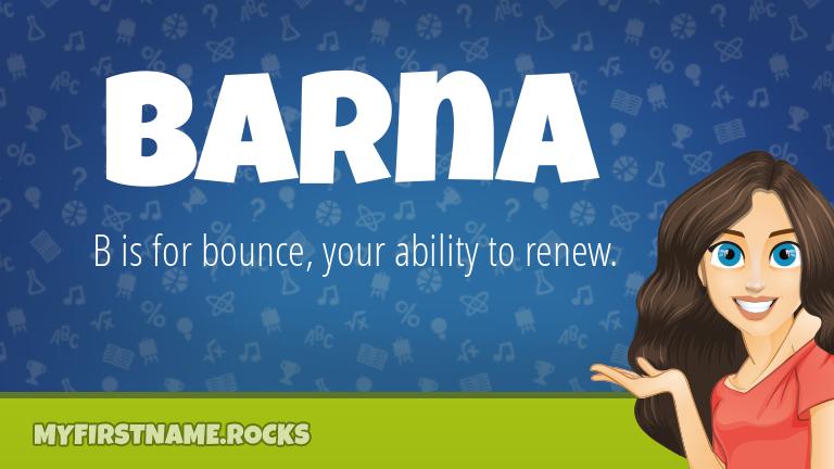 My First Name Barna Rocks!