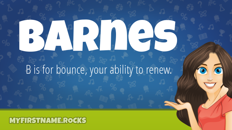 My First Name Barnes Rocks!