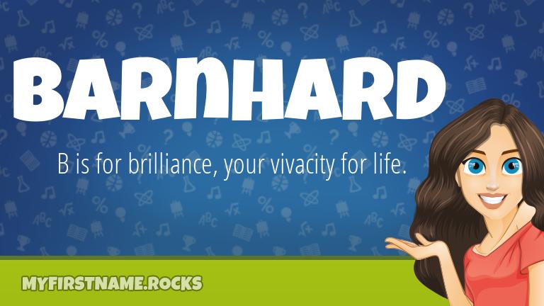 My First Name Barnhard Rocks!