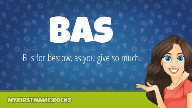 My First Name Bas Rocks!
