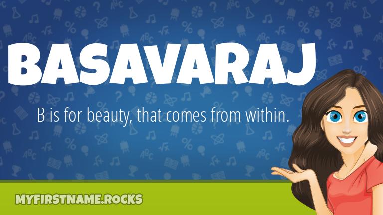 My First Name Basavaraj Rocks!