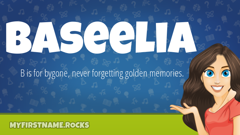 My First Name Baseelia Rocks!