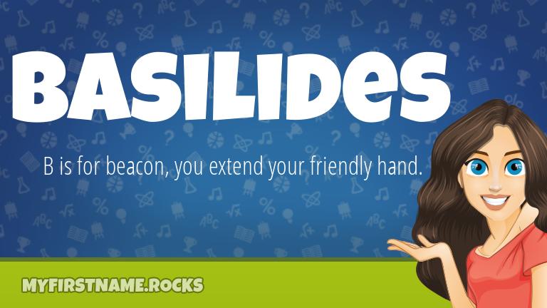 My First Name Basilides Rocks!