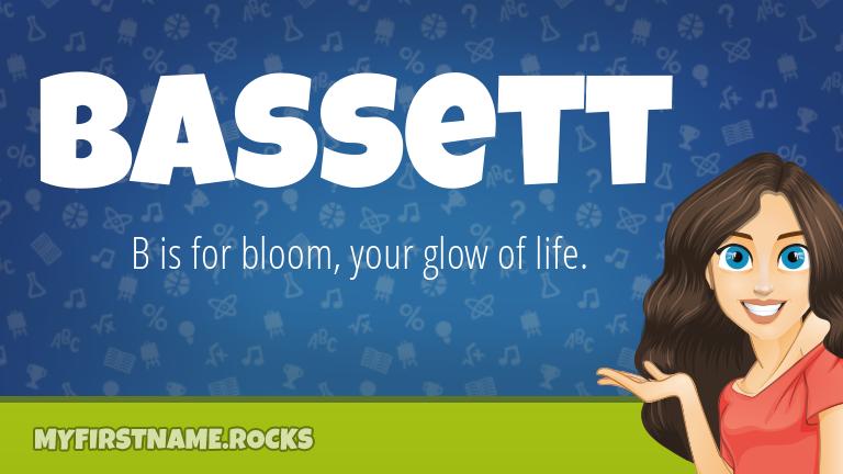 My First Name Bassett Rocks!