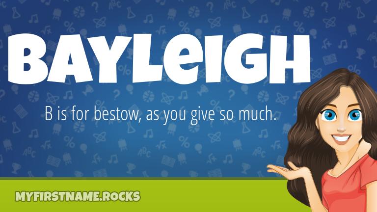 My First Name Bayleigh Rocks!