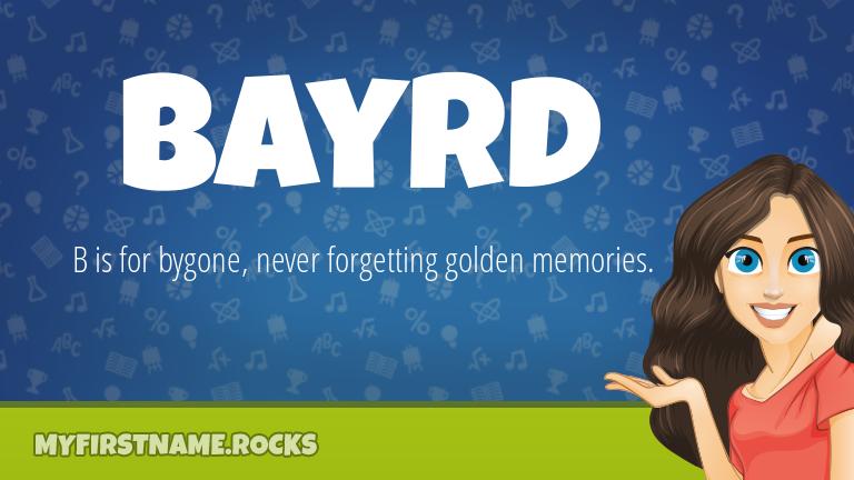 My First Name Bayrd Rocks!