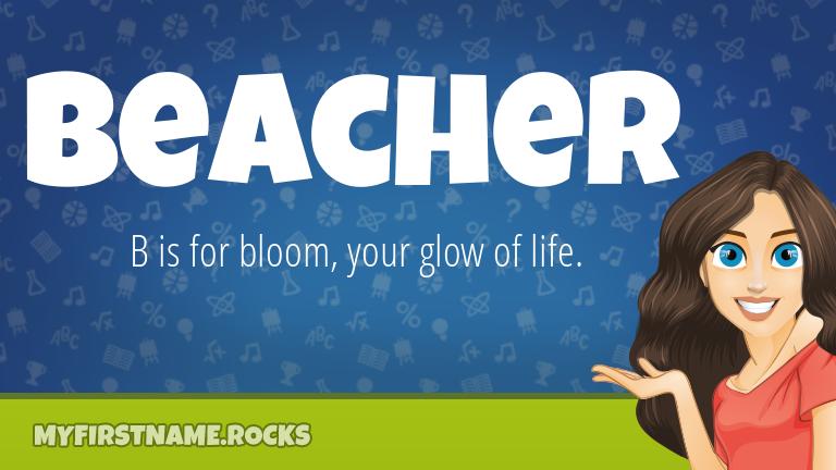 My First Name Beacher Rocks!