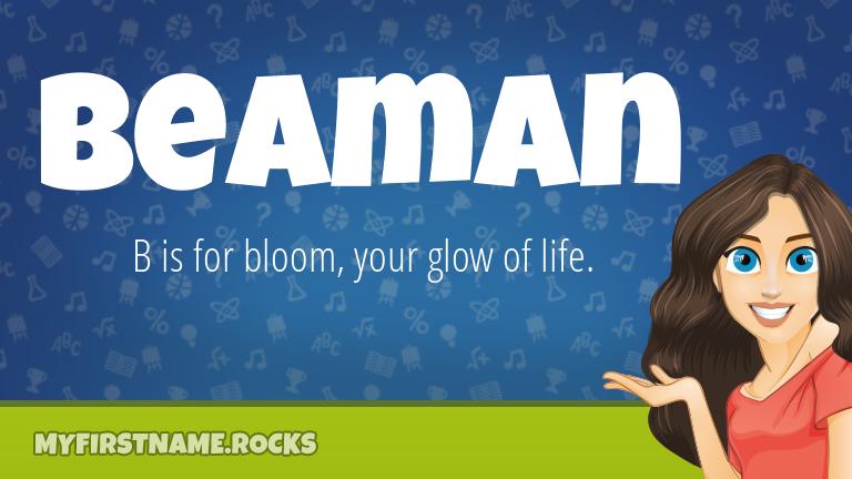 My First Name Beaman Rocks!